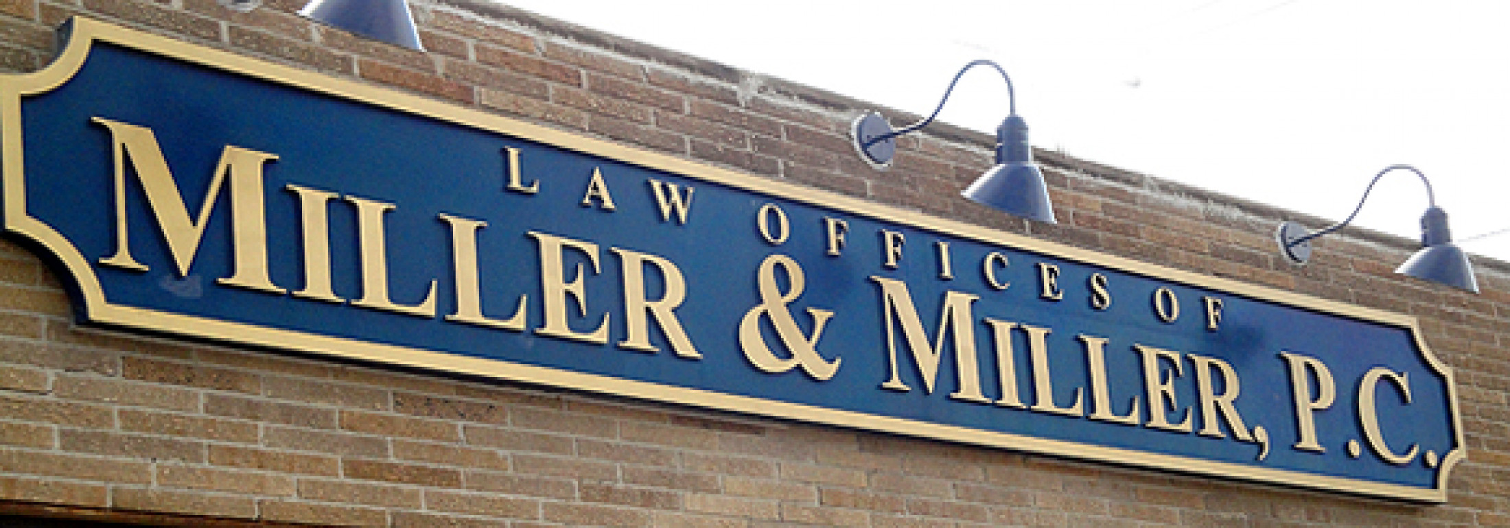 Law Offices of Miller & Miller, P.C. sign